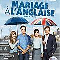 Mariage à l'anglaise de Dan Mazer
