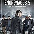 Engrenages 5