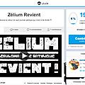 Zélium is back but he besoin de you !