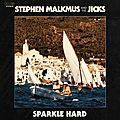 Stephen malkmus and the jicks – sparkle hard (2018)