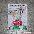 Les grands noms de l'histoire en manga : <b>Marie</b>-<b>Antoinette</b> [nobi nobi]