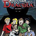 Les aventures de Vick et Vicky , T14 : Mission Dracula par <b>Bruno</b> <b>Bertin</b>