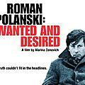 Roman <b>Polanski</b> dans la tourmente