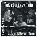 Lou Levy Trio - 1954 - Jazz in Hollywood Series (Nocturne)
