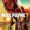 Entracte : <b>Max</b> Payne 3