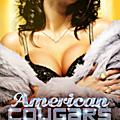 American <b>Cougars</b> : une comédie de Robin Blazak