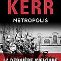 Metropolis, polar historique de Philip Kerr