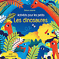 Activités pour les petits : les dinosaures