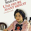 Une heure avant minuit, ida simons la curiosité de la littérature hollandaise des années 60...
