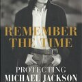Remember the time, protecting michael jackson in his final days - bill whitfield & javon beard