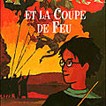 Harry potter et la coupe de feu (t.4)