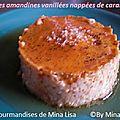 créme amandines vanillées nappées de caramel