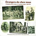 Les étrangers, autrefois, chez nous (1850-1950)