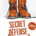 SECRET DEFENSE d'Aimer Tome 3 de Axelle Auclair