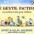 Le gentil facteur ou lettres à des gens célèbres, janet et allan ahlberg