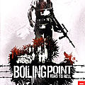 Test de Boiling Point : Road to Hell - Jeu Video Giga France