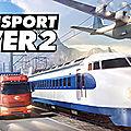 Test de <b>Transport</b> Fever 2 - Jeu Video Giga France