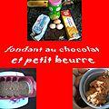 Fondant au chocolat et petits beurre