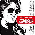 Album tribute « joyeux anniversaire m'sieur dutronc » clip de l'opportuniste