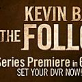 The Following- [<b>1x01</b>] à [1x07]