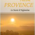 Le secret d'aiglantine - nicole provence - editions france loisirs & jcl canada.