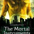 La Cité des Ténèbres The Mortal Instruments Cassandra Clare