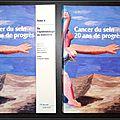 Cancer du sein 20 ans de progrès, 2 <b>Tomes</b> : <b>Tome</b> <b>1</b> / Biologie du cancer du sein : progrès récents, <b>Tome</b> 2 / De l'épidémiologie a