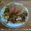 Salade de fruits sec , pomme & fromage blanc