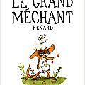 Le grand mechant renard, benjamin renner