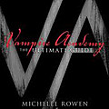 Vampire academy the ultimate guide