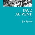 Face au vent, jim lynch, éd. gallmeister
