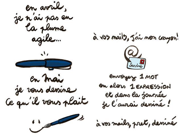 en avril je nai pas la plume agile... en mai je vous dessine ce quil vous plait :o)