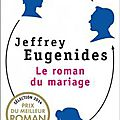 Que lire cet été (7): Le roman du mariage, la <b>littérature</b> US à son meilleur!!