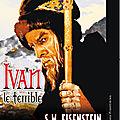 <b>Ivan</b> le <b>Terrible</b> - 1944 (Un tyran sanguinaire et paranoïaque)