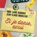 [présentation] Et je danse, aussi de Jean-Claude Mourlevat & Anne-Laure <b>Bondoux</b>