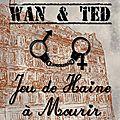 *W & T - JEU DE HAINE A MOURIR - 13.00€ - Kamash