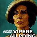 Vipère Au Poing - 1971 (