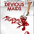 <b>Devious</b> <b>Maids</b> [Pilot - Review]