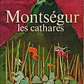 Montsegur - antoine de levis-mirepoix