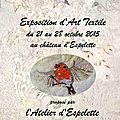 Exposition d'art textile de l'atelier d'espelette 21-28 octobre 2015.