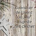Calendrier de l'Avent Zéro Déchet, Jour 1