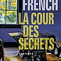 La cour des secrets de <b>Tana</b> <b>French</b>