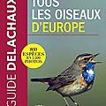 Tous les oiseaux d'Europe - guide Delachaux