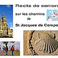 Témoignages de seniors sur les chemins de St Jacques de Compostelle