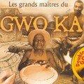 Gwo Ka, les Grands Maîtres