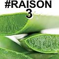 #Raison 3 de consommer la Pulpe d'Aloé Véra.