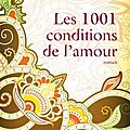 Farahad <b>Zama</b> - Les 1001 conditions de l'amour