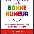 Les 4 saisons de la <b>bonne</b> <b>humeur</b> - Michel Lejoyeux - Editions Jean Claude Lattès