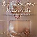 La Chambre d'Hannah de Stéphane Bellat