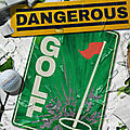 Test de <b>Dangerous</b> Golf - Jeu Video Giga France